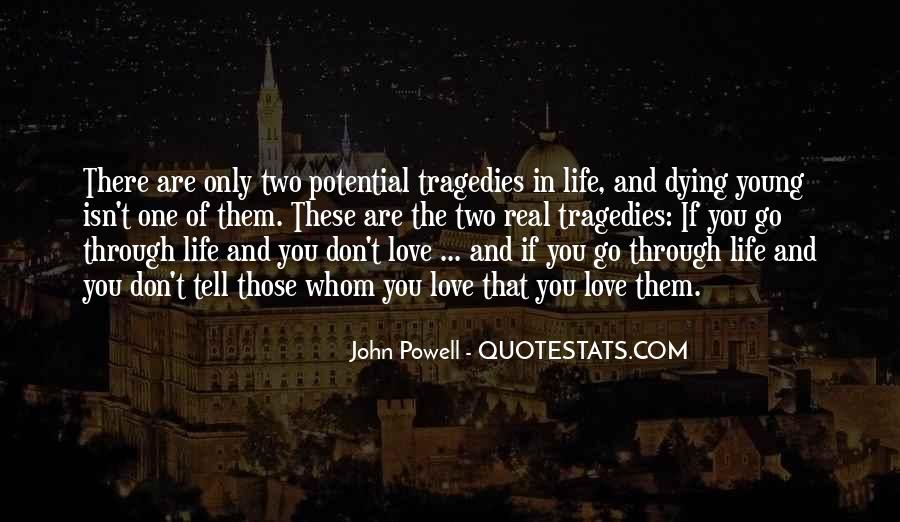 Quotes About The One You Love Dying #973626