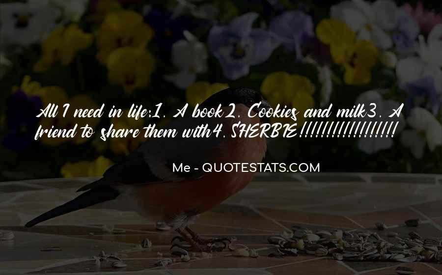 Quotes About Milk And Cookies #1479010
