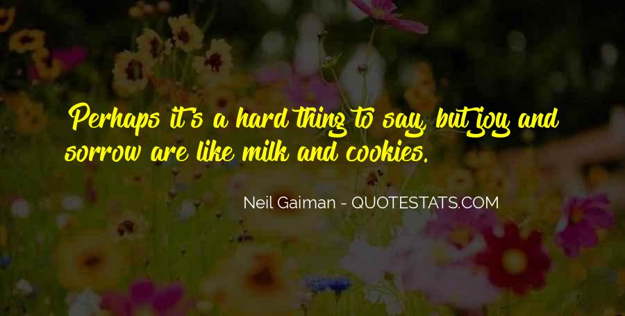 Quotes About Milk And Cookies #1635489