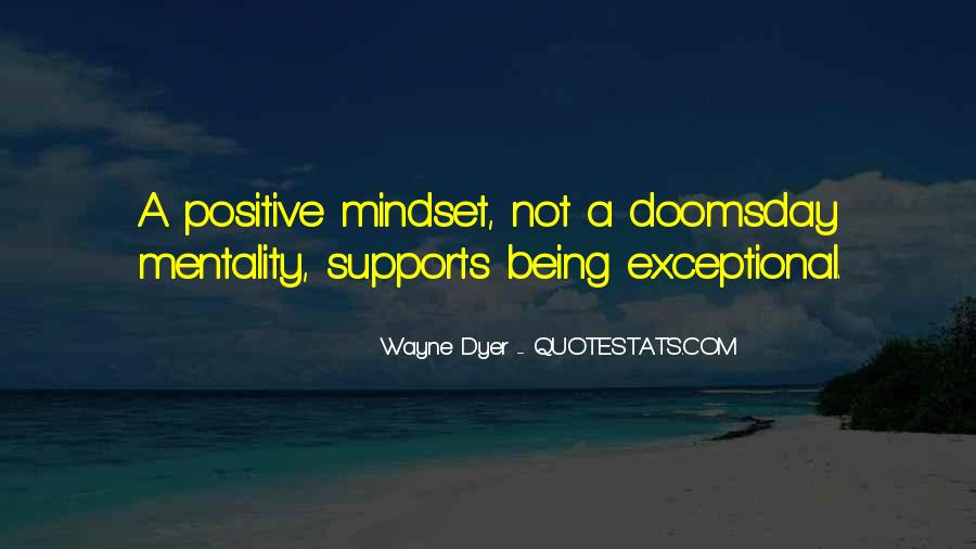 Quotes About Positive Mindset #1035533