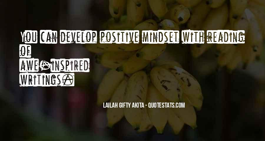Quotes About Positive Mindset #1338516