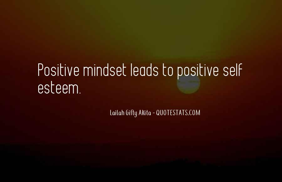 Quotes About Positive Mindset #410508