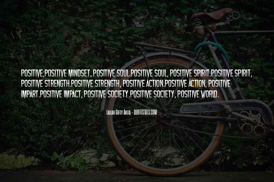 Quotes About Positive Mindset #566728