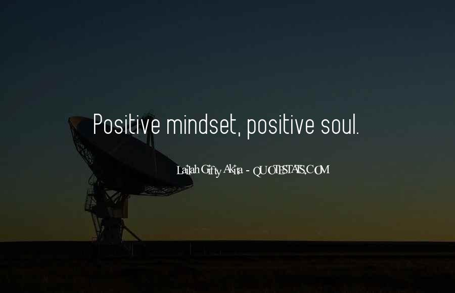 Quotes About Positive Mindset #943396