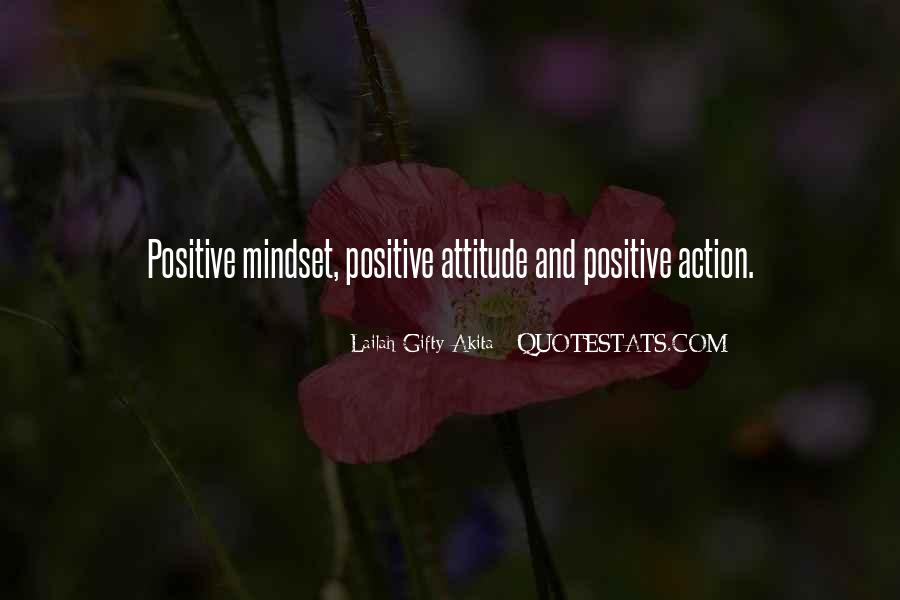 Quotes About Positive Mindset #971748