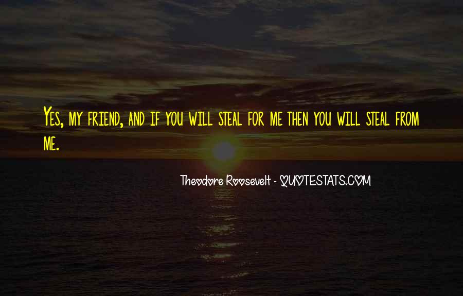 Quotes About Friends Stealing Your Ex #769811