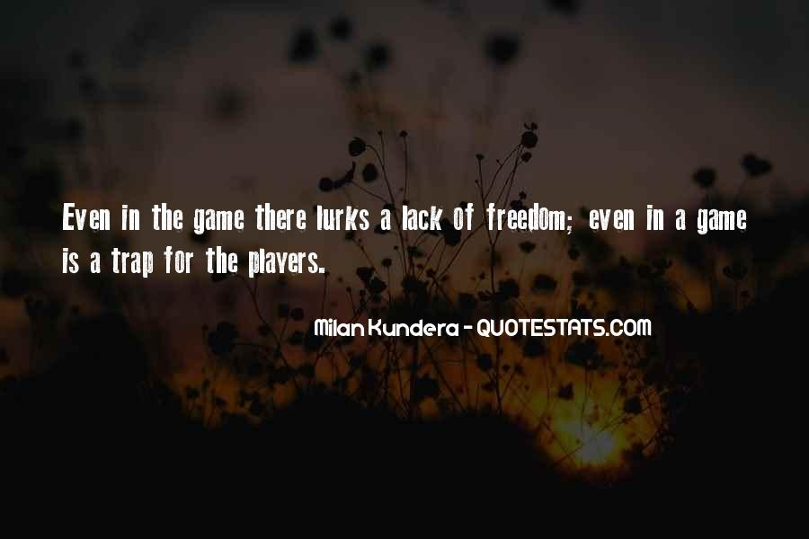 Quotes About Lack Of Freedom #1515021