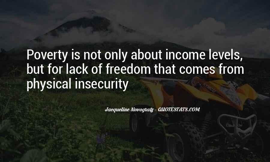 Quotes About Lack Of Freedom #1842311