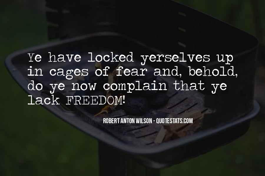 Quotes About Lack Of Freedom #369847