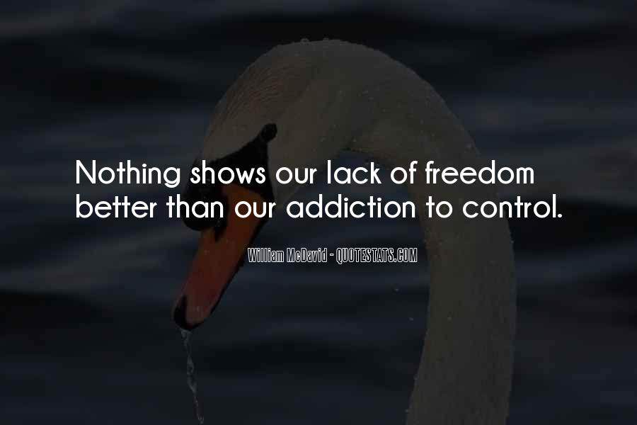 Quotes About Lack Of Freedom #559139
