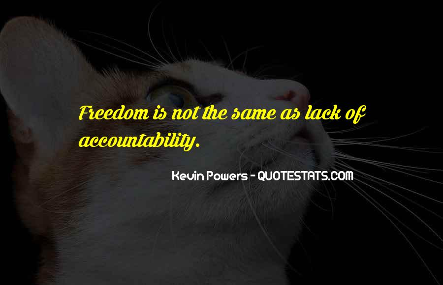 Quotes About Lack Of Freedom #995178