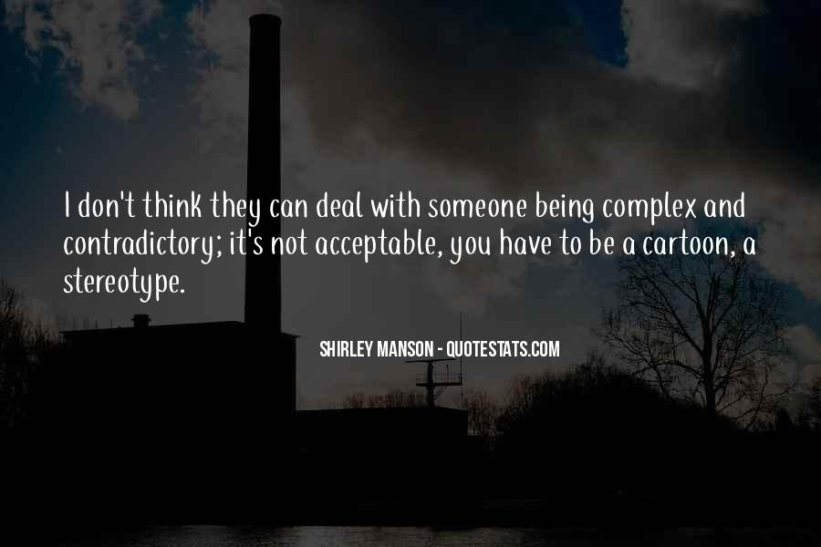 Quotes About Contradictory #487221