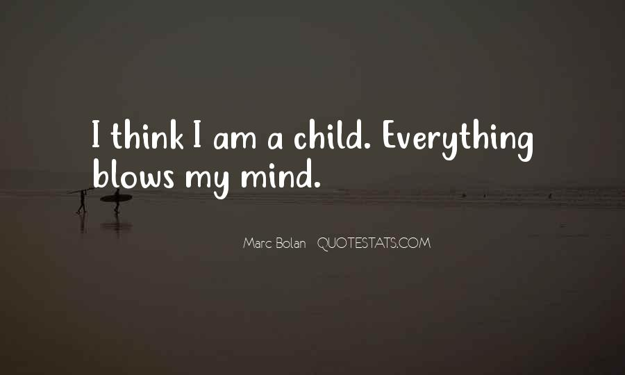 Quotes About A Child's Mind #10907