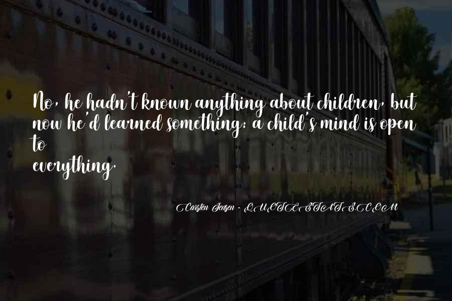 Quotes About A Child's Mind #1155877