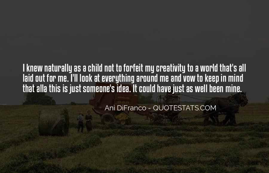 Quotes About A Child's Mind #383319