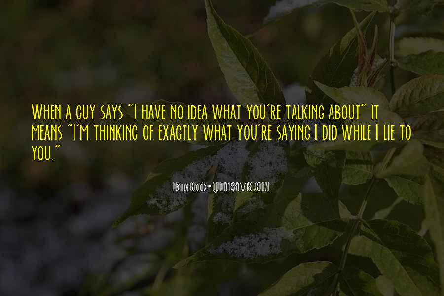 Quotes About Saying Sorry For Lying #822433