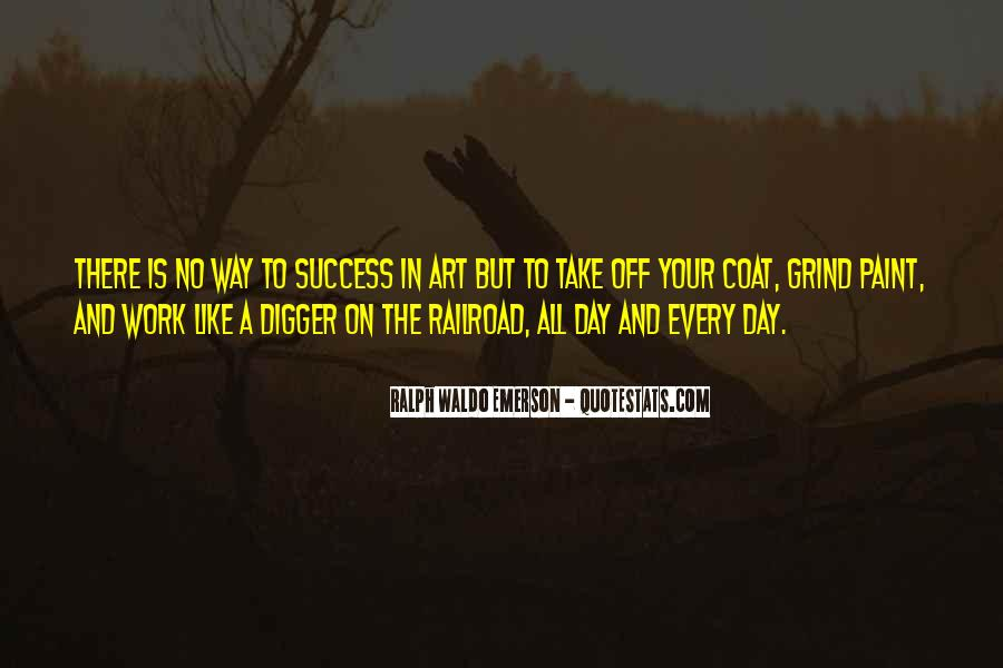 Quotes About Your Grind #1339594