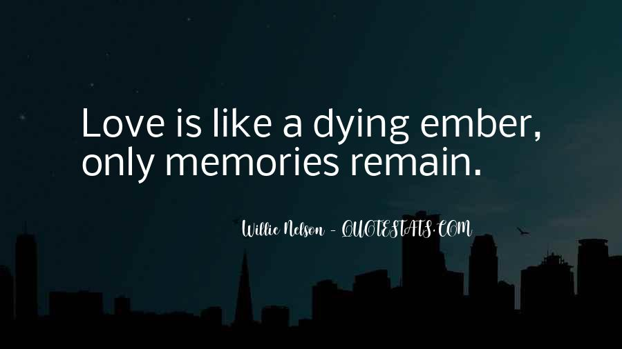 Quotes About Someone U Love Dying #63294