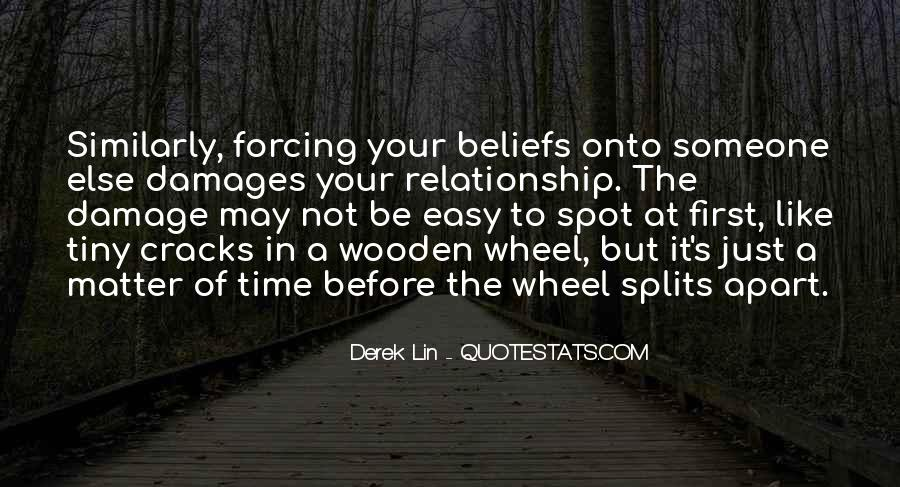 Quotes About The Splits #226151