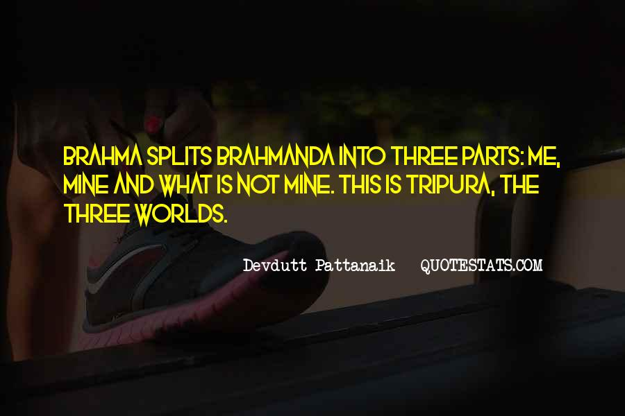 Quotes About The Splits #237188