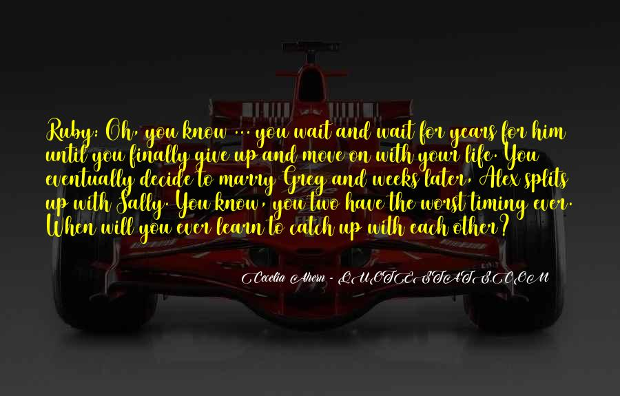 Quotes About The Splits #299616