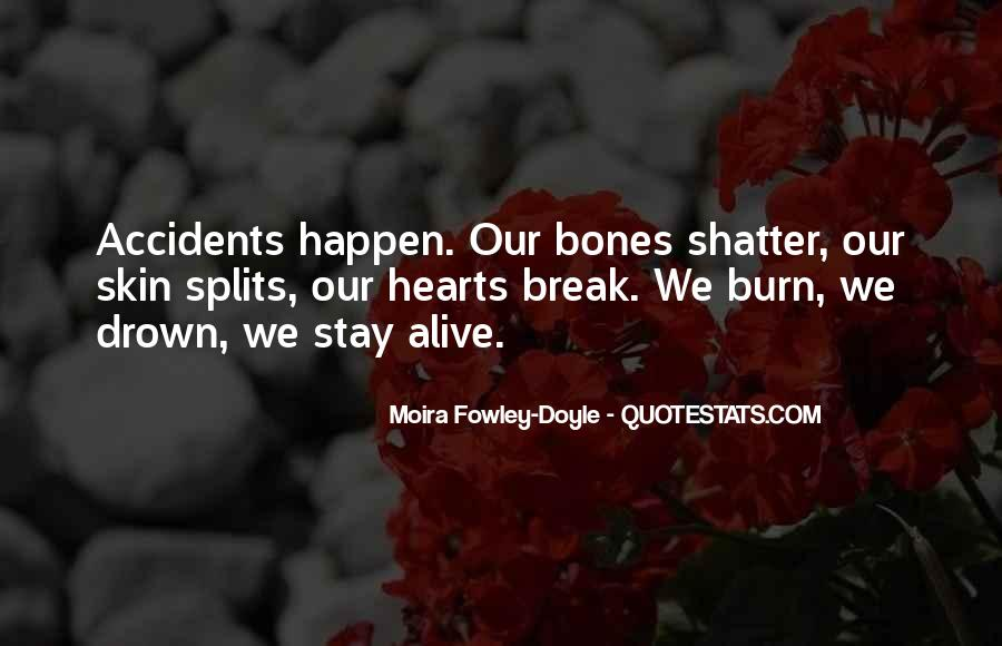 Quotes About The Splits #611297