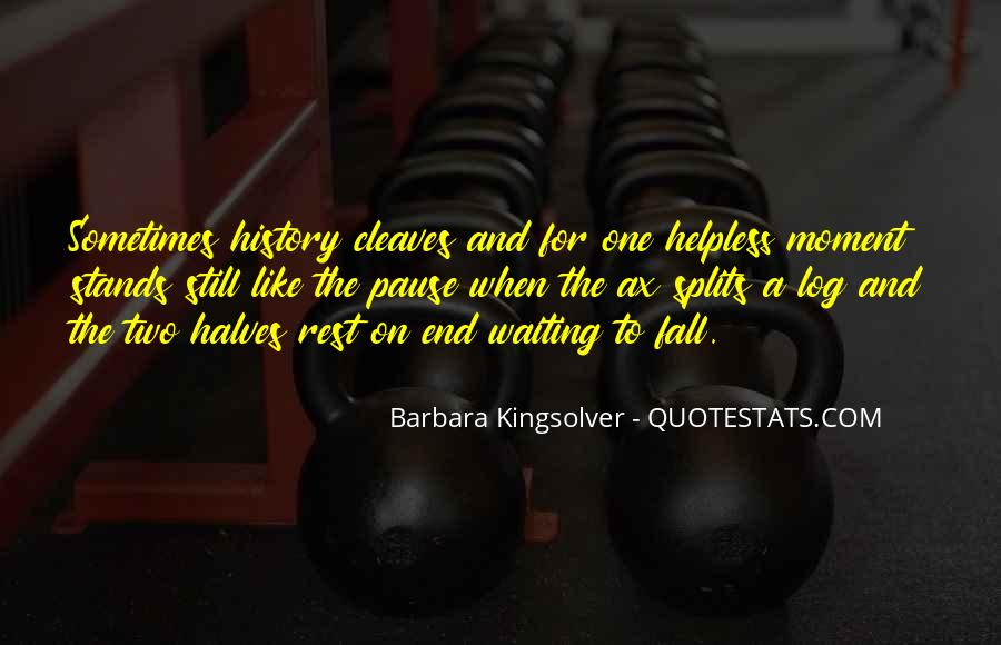 Quotes About The Splits #80756