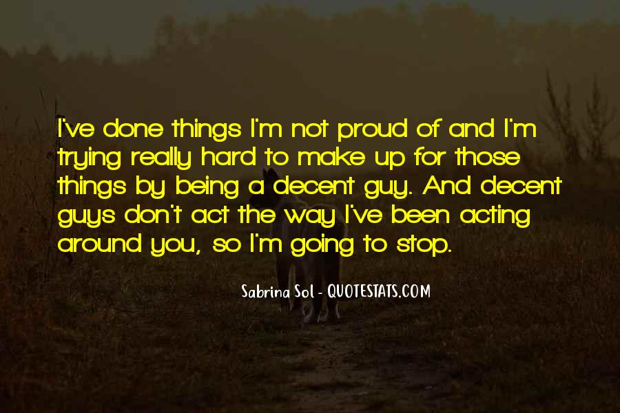 Quotes About Being Done Trying With A Guy #1750380