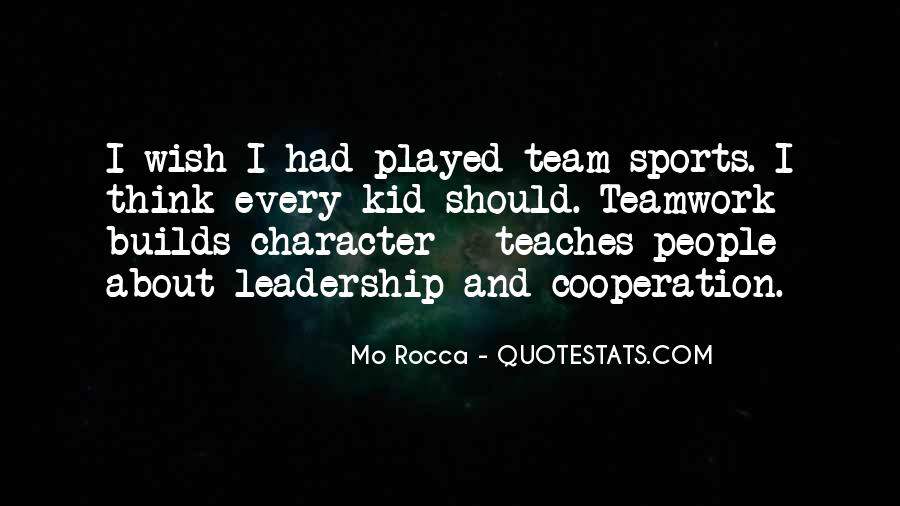 Quotes About Sports Team Leadership #1227338