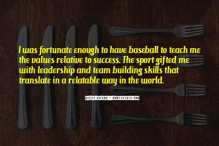 Quotes About Sports Team Leadership #353783