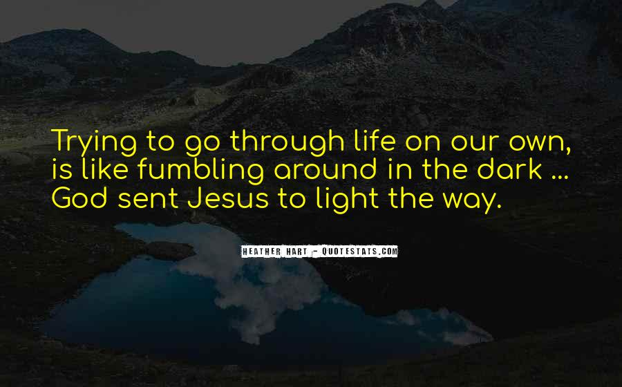Quotes About God Is Light #277725