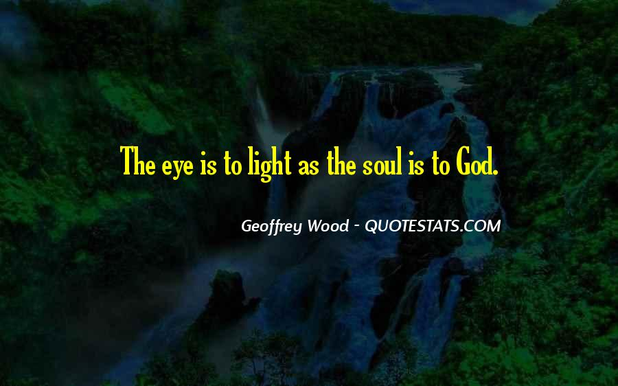 Quotes About God Is Light #408609