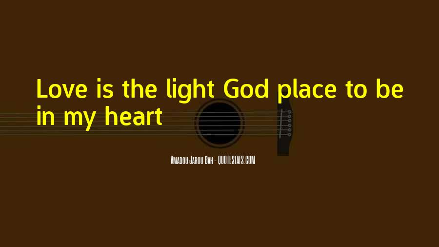 Quotes About God Is Light #485533