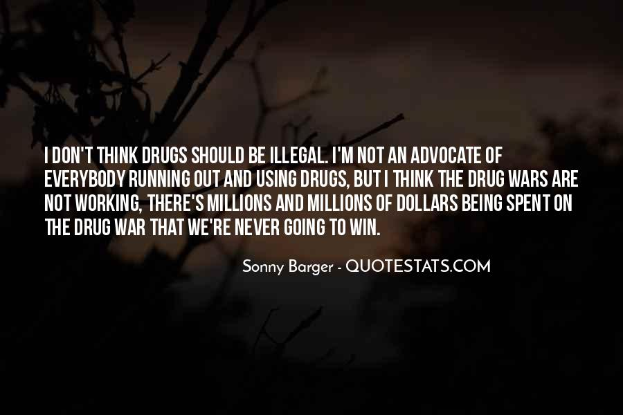 Quotes About War On Drugs #1100364