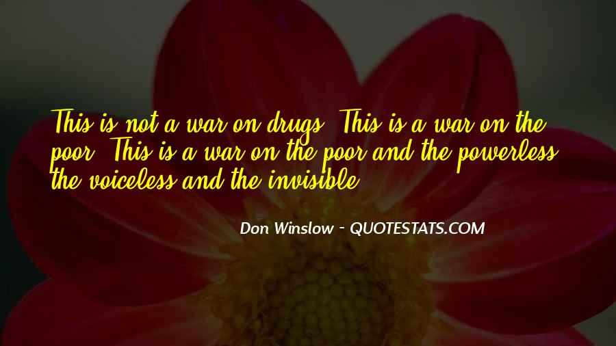 Quotes About War On Drugs #111267