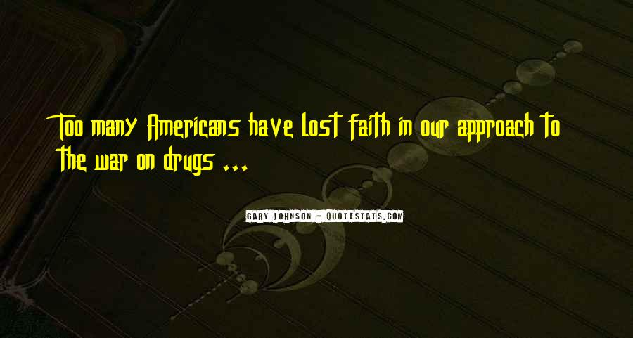 Quotes About War On Drugs #1123511
