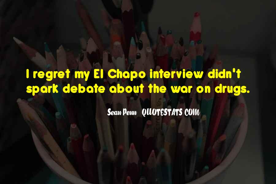 Quotes About War On Drugs #1227585