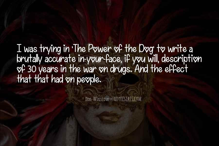 Quotes About War On Drugs #1248938