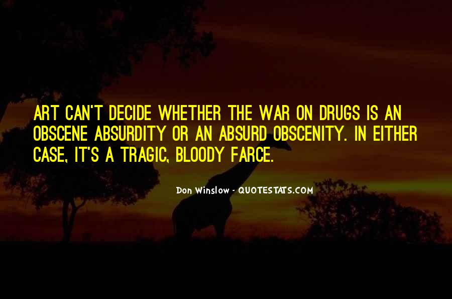 Quotes About War On Drugs #1315049