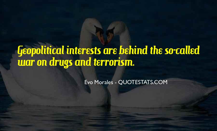 Quotes About War On Drugs #1317287