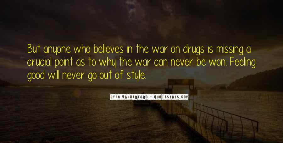Quotes About War On Drugs #1361797