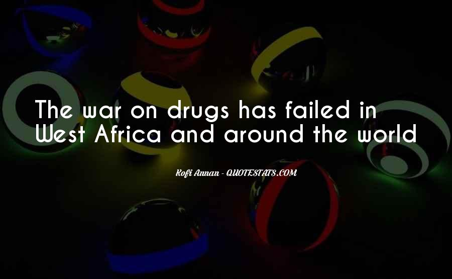 Quotes About War On Drugs #1454218