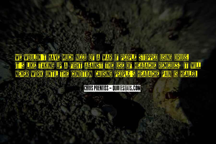 Quotes About War On Drugs #1501633