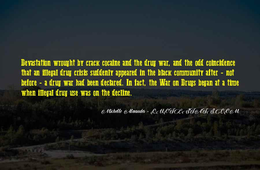 Quotes About War On Drugs #1510549