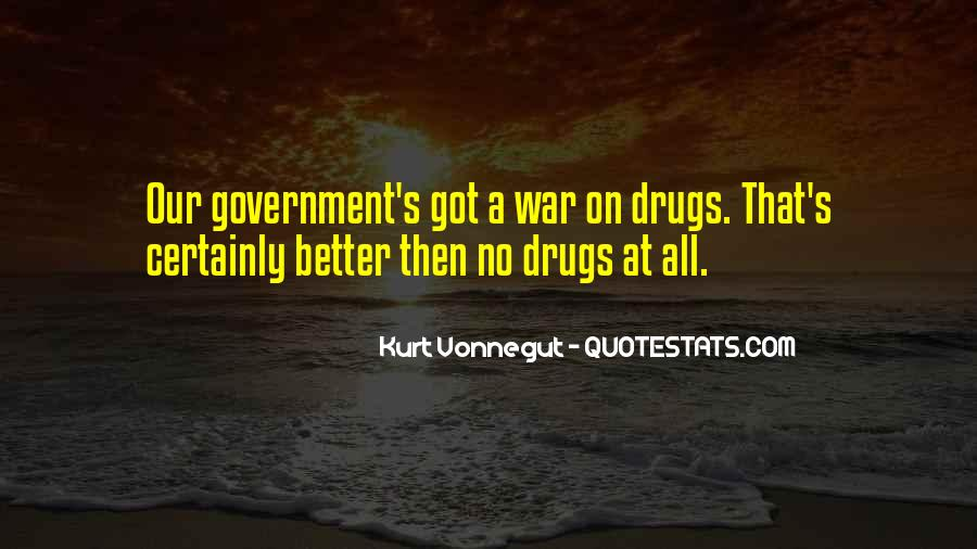 Quotes About War On Drugs #1610083