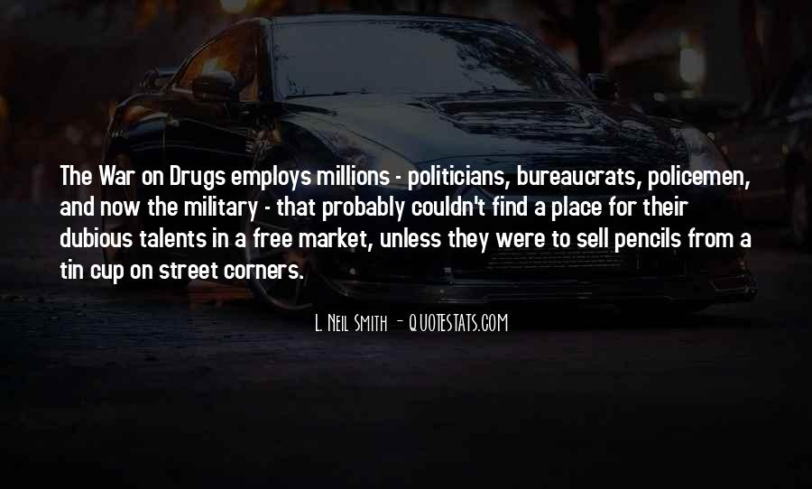 Quotes About War On Drugs #1704300