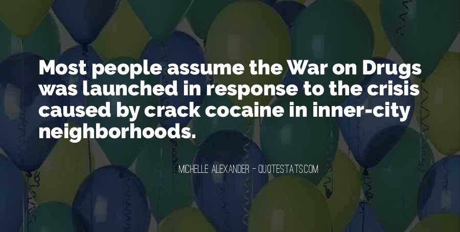 Quotes About War On Drugs #1732724