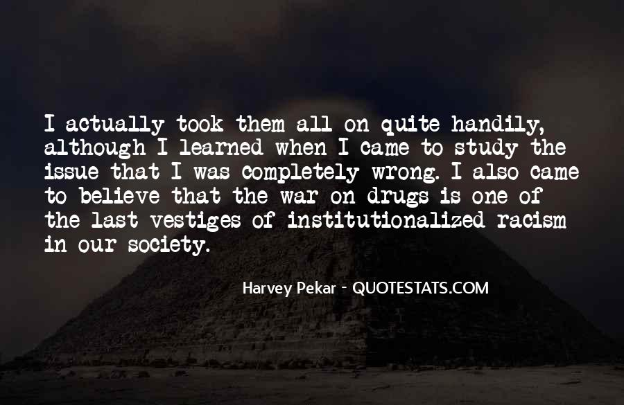 Quotes About War On Drugs #1751596