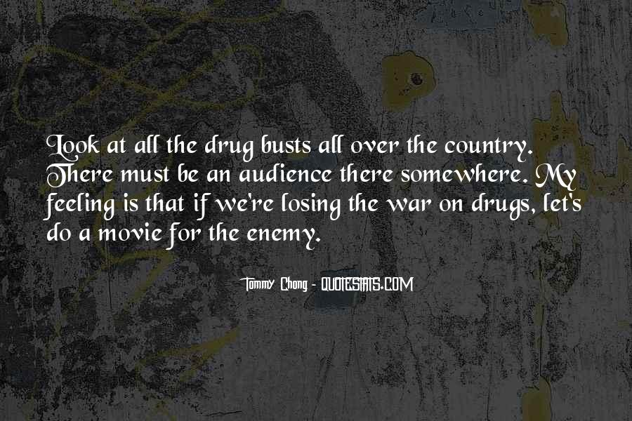 Quotes About War On Drugs #1870130