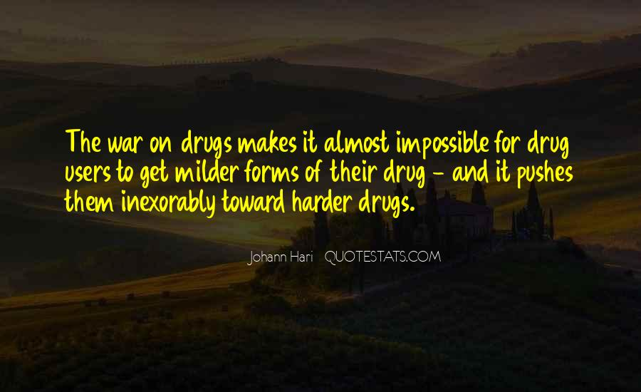 Quotes About War On Drugs #358309